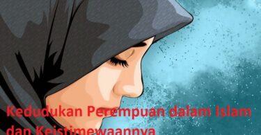 Kedudukan Perempuan dalam Islam dan Keistimewaannya