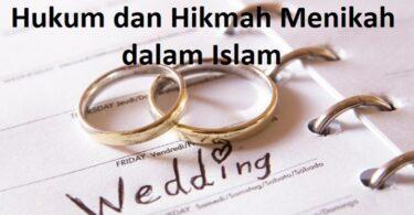Hukum dan Hikmah Menikah