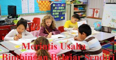 Merintis Usaha Bimbingan Belajar Sendiri